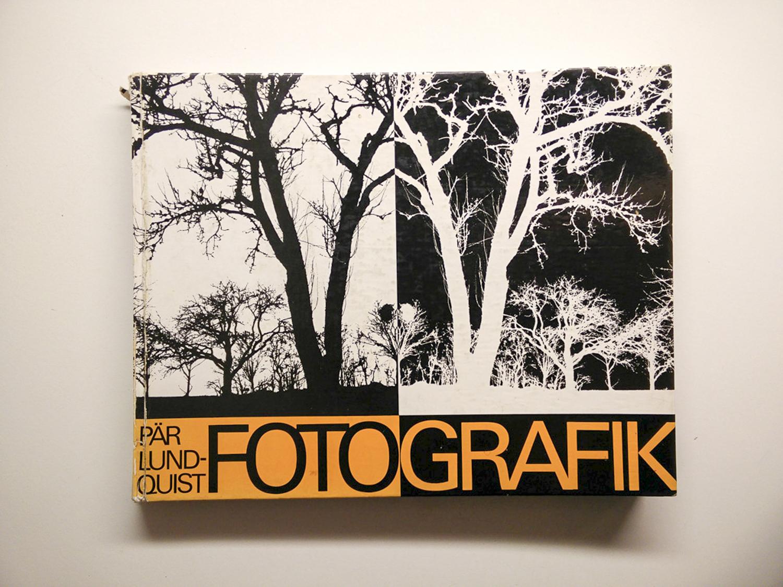 Sælges: Pär Lundquist: Fotografik - En bog om fotografiets forvandling til grafisk kunst, Høst & Søns Forlag, 1969.